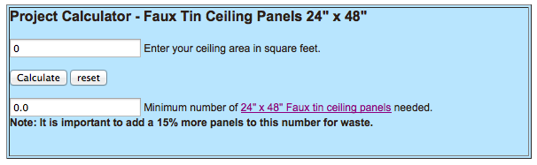 "Project Calculator - 24"" x 48"" Faux Tin Ceiling Panels"