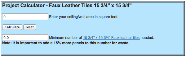"""Project Calculator 15.75"""" x 15.75"""" Faux Leather Tiles"""